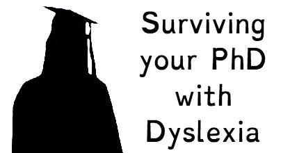 Survive PhD Dyslexia